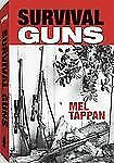 Survival Guns by Mel Tappan *NEW SOFTCOVER*