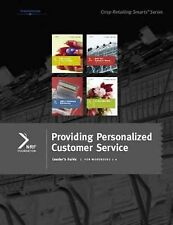 Retailing Smarts: Leader's Guide: Providing Personalized Customer Service by...