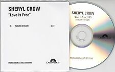 SHERYL CROW Love Is Free 1996 UK 1-track promo test CD