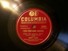 BUDDY CLARK I KISS YOUR HAND MADAME & THERE MINE 78 RECORD COLUMBIA 37592