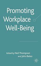Promoting Workplace Well-being, , Excellent Book