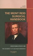 The Mont Reid Surgical Handbook: Mobile Medicine Series, 6e, Stehr MD, Wolfgang,