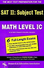 SAT II: Math Level IC (REA) -- The Best Test Prep for the SAT II (SAT PSAT ACT (