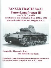 Panzer Tracts 3-1: Panzerkampfwagen III Ausf.A, B, C, and D from 1934 to 1938