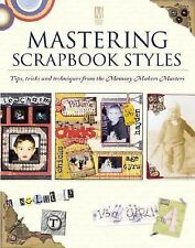 MASTERING SCRAPBOOK STYLES TIPS TRICKS & TECHNIQUES FROM MEMORY MAKERS NEW