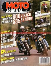 MOTO JOURNAL  850 HONDA VT 600 Shadow YAMAHA XV 535 Virago GUZZI 1000 California