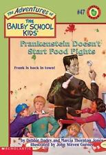 Frankenstein Doesn't Start Food Fights The Adventures of the Bailey School Kids