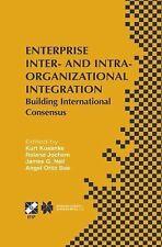 Enterprise Inter- and Intra-Organizational Integration : Building...