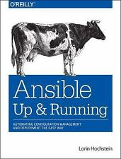 Ansible: up and Running by Lorin Hochstein (2015, Paperback)