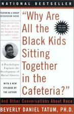 Why Are All The Black Kids Sitting Together in the Cafeteria?-ExLibrary