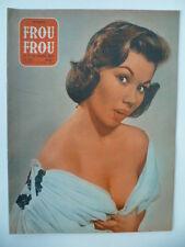Magazine PARIS FROU*FROU 1956 - Cv  Nadine TALLIER - Rosa DOLMAI  en  4ème Cv