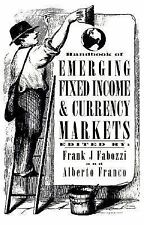 Handbook of Emerging Fixed Income and Currency Markets (Frank J. Faboz-ExLibrary