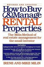 How to Buy and Manage Rental Properties: The Milin Method of Real Estate Managem