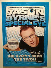JASON BYRNE'S SPECIAL EYE Australian Concert Poster 2013 A2 **BRISBANE ONLY**NEW