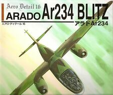 ARADO Ar-234 BLITZ Luftwaffe Jet Bomber Aero Detail 16 Incredibly Detailed Book!