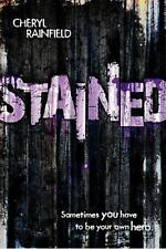 Stained by Rainfield, Cheryl