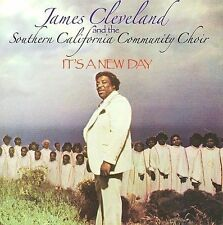 It's a New Day * by Southern California Community Choir/James Cleveland (CD, Dec