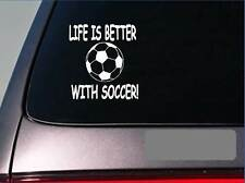 Life is better with Soccer *F407* sticker decal goalie shoes ball