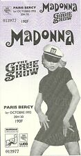 RARE / TICKET CONCERT - MADONNA : LIVE A PARIS ( FRANCE ) 1993 / COMME NEUF