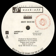 HOT HOUSE - American Beat - Week off