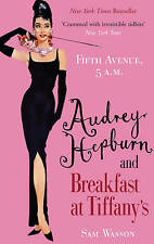 Fifth Avenue, 5 A.M.: Audrey Hepburn in Breakfast at Tiffany's,Wasson, Sam,Excel
