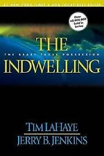 The Indwelling by Jerry Jenkins, Tim F. Lahaye(2001)