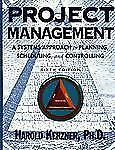 Project Management: A Systems Approach to Planning, Scheduling, and-ExLibrary