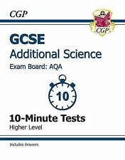 GCSE Additional Science AQA 10-Minute Tests (including Answers) - Higher, CGP Bo