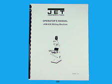 Jet JVM-836 Milling Machine Operator & Parts List  Manual   *208