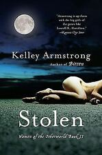 Stolen (Women of the Otherworld, Book 2) by Armstrong, Kelley