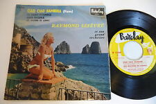 RAYMOND LEFEVRE ET SON GD ORCHESTRE 45T CIAO CIAO BAMBINA .SEXY COVER CHEESECAKE