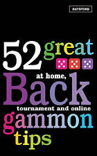 52 Great Backgammon Tips: At Home, Tournament and Online by Patti Beadles,...
