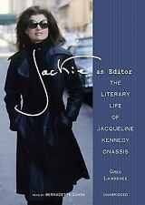 Jackie As Editor: The Literary Life of Jacqueline Kennedy Onassis Library Editi