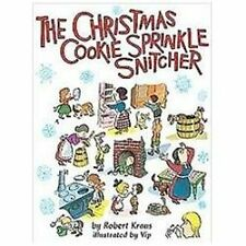 The Christmas Cookie Sprinkle Snitcher by Robert Kraus (2010, Hardcover)