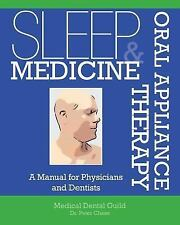 Sleep Medicine and Oral Appliance Therapy : A Manual for Physicians and...