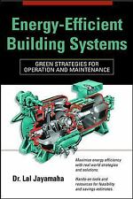 Energy-Efficient Building Systems: Green Strategies for Operation and Maintenanc