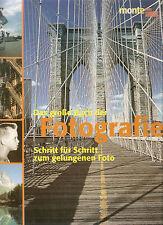 Das große Buch der Fotografie  Schritt für Schritt zum gelungenen John Freeman