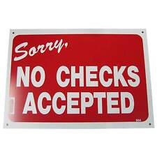 Sorry No Checks Accepted Business Information Policy Sign 10inch x 14 inch Red