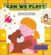 Can We Play: A Pop-Up, Lift-the-Flap Story About the days of the Week-ExLibrary