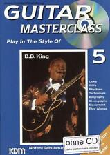 GUITAR MASTERCLASS 5 - Play in the Style of B.B.King (Licks, Riffs, Biografie...