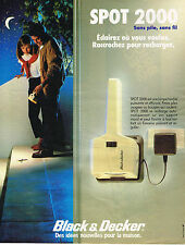 PUBLICITE ADVERTISING 064  1984  BLACK & DECKER  éclairage  SPOT 2000  sans pile