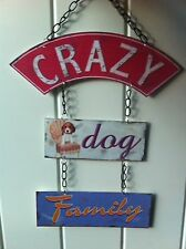 VINTAGE RETRO HANGING METAL PLAQUE SIGN 'CRAZY DOG FAMILY' GIFT FOR DOG OWNERS