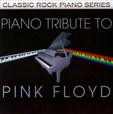 The Piano Tribute to Pink Floyd by Various Artists (CD, Feb-2011, CC...