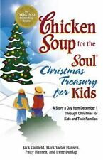 Chicken Soup for the Soul Christmas Treasury for Kids: A Story a Day from Decemb