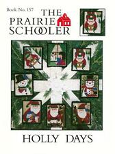 The Prairie Schooler HOLLY DAYS Cross Stitch Chart Book No. 157 EUC and HTF