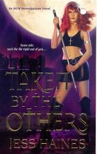 Taken By The Others (H&W Investigations), Haines, Jess, Good Condition, Book