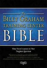 The Billy Graham Training Center Bible: Time-Tested Answers to Your Toughest Que
