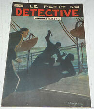 N°71 LE PETIT DETECTIVE ARNOULD GALOPIN 1930 ILLUSTRATIONS MAITREJEAN