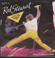 "7"" Rod Stewart Guess I`ll Always Love You / Rock My Plimsoul 80`s"