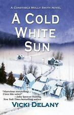 A Cold White Sun 6 by Vicki Delany (2013, Paperback, Large Type)